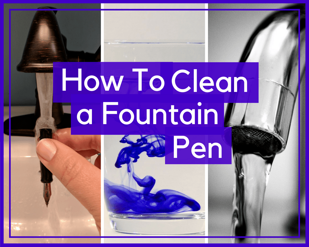 How to Clean a Fountain Pen - feature graphic