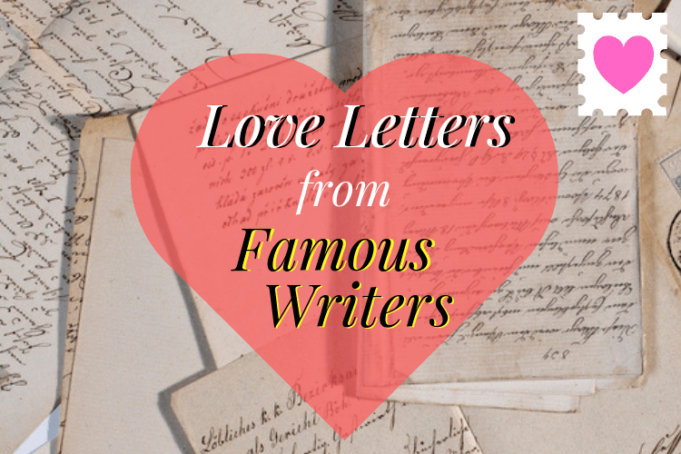 15 Love Letters From Famous Writers Luxipens